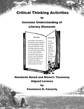 "Activities that increase students' understanding of the elements of literature will empower them to create strong literary analysis homes.The four lessons in this Middle School and High School packet, ""Literary Analysis - Four Critical Thinking Activities"" will encourage students' comprehension of any text that they are studying with activities that address four of the elements of literature. $"