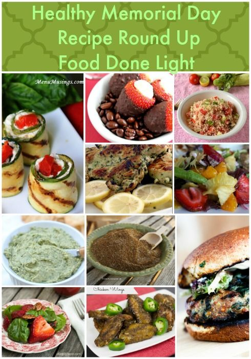 Healthy Memorial Day Recipe Round Up www.fooddonelight.com