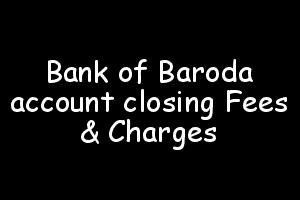 Bank of Baroda Account Closing Charges: The charges for closing a savings account in Bank of Baroda is as follows:    Savings bank account INR 200   Super savings bank account INR 500    EXCEPTIONS:   #Bank of Baroda account closing charges #Bank of Baroda current account closing charges #Bank of Baroda savings account closing charges