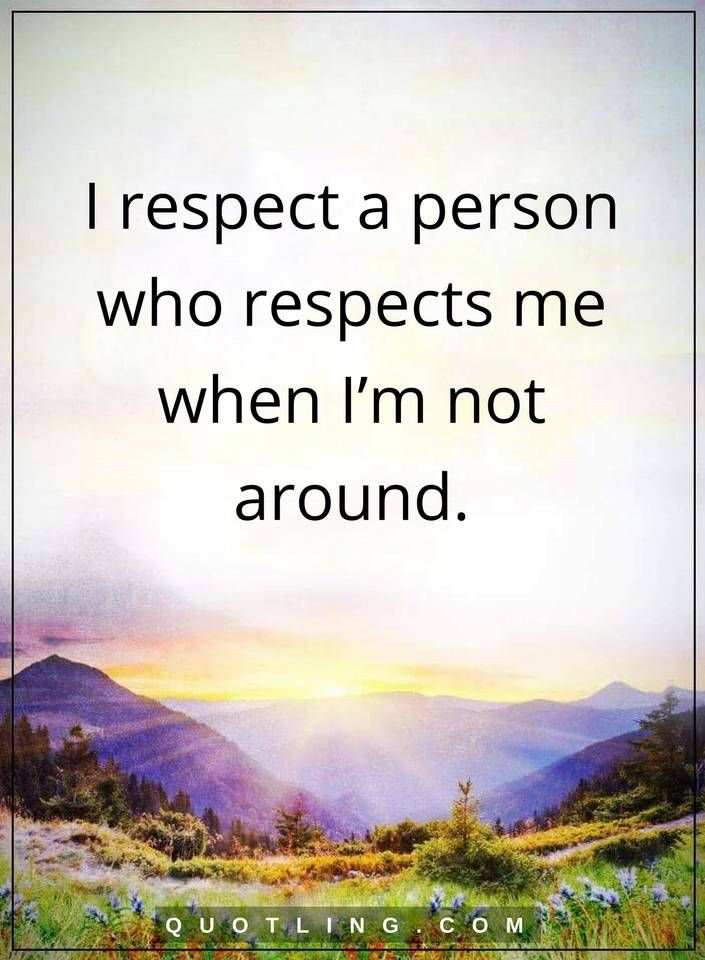 Respect Quotes 14 Best Respect Quotes Images On Pinterest  Quotes About Respect