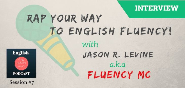 "I am extremely happy to share with you the new episode of English the Smart Way podcast. :)This time we are talking with a very special guest - Jason R. Levine AKA Fluency MC. From his early DJ-ing carrer, Jason transitioned into a completely new path - he became an English teacher. A very special one - as you will hear on the interview!Today, Jason is also a successful teacher trainer, ""knowledge entertainer"" and creator of the English Workout Method which you will learn more about..."
