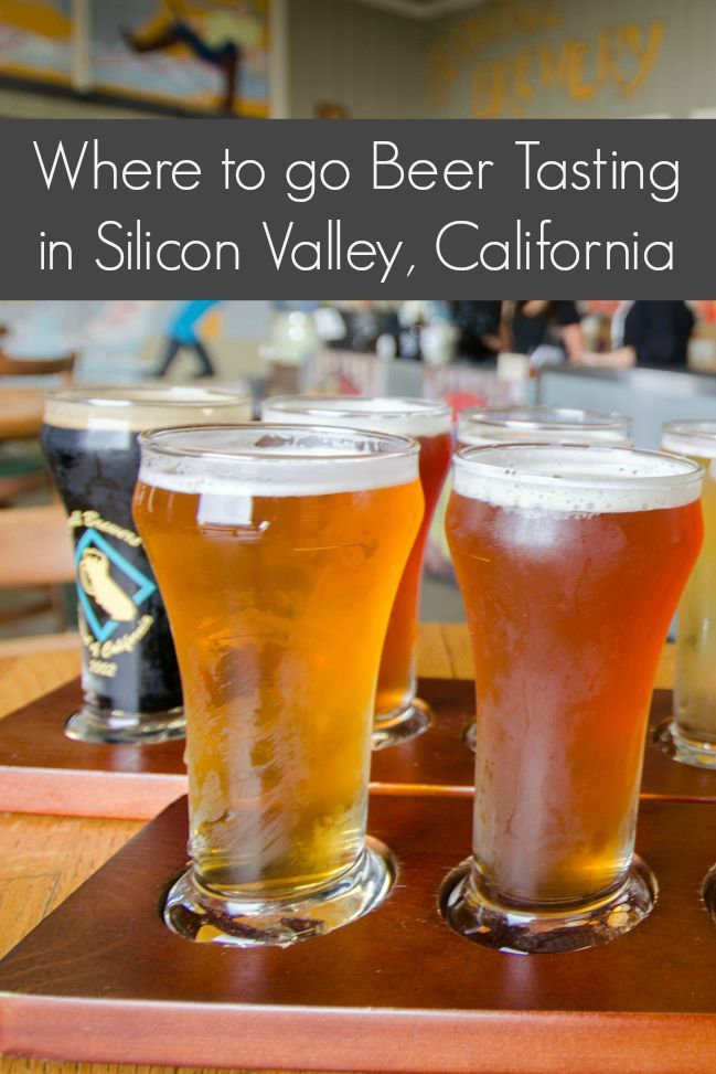 5 Places To Go Beer Tasting in Silicon Valley