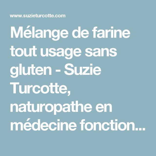 Mélange de farine tout usage sans gluten - Suzie Turcotte, naturopathe en médecine fonctionnelle spécialisée dans les troubles intestinaux et maladies auto-immunes