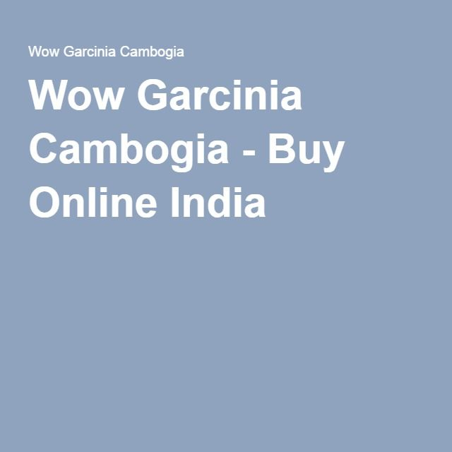 http://mkthlthstr.digimkts.com/  Where has this been?  health products lifestyle   Wow Garcinia Cambogia - Buy Online India