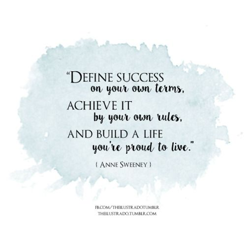 Best 25 define success ideas on pinterest healthy motivation theilustrado define success on your own terms achieve it by your own rules and build a life youre proud to live solutioingenieria Gallery