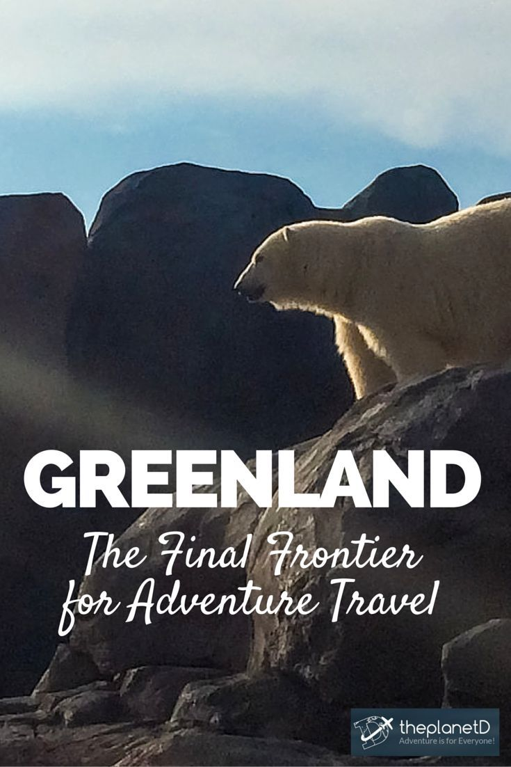 Incredible Greenland – The Final Frontier for Adventure Travel | The Planet D Adventure Travel Blog | Greenland is the world's largest island but its population is less than 60,000 people. With 80% of the country covered in ice, Greenland is second only to Antarctica for the sheer amount of ice in the world.