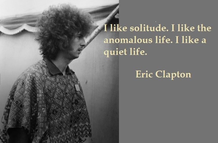 4- Eric Clapton Quotes