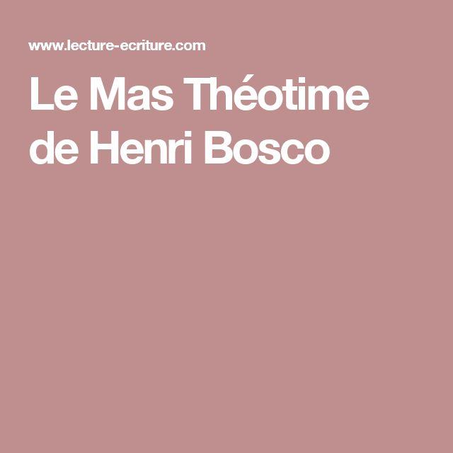 Le Mas Théotime de Henri Bosco