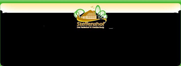 Steffenshof - Der Ferienhof in Mecklenburg