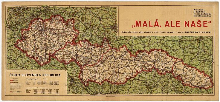 """""""Small, but our own"""", a map of the short lived Second Czechoslovak Republic, after the Munich Agreement."""