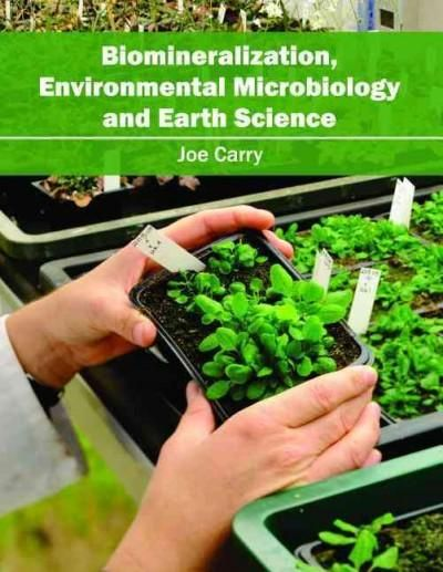 Biomineralization, Environmental Microbiology and Earth Science