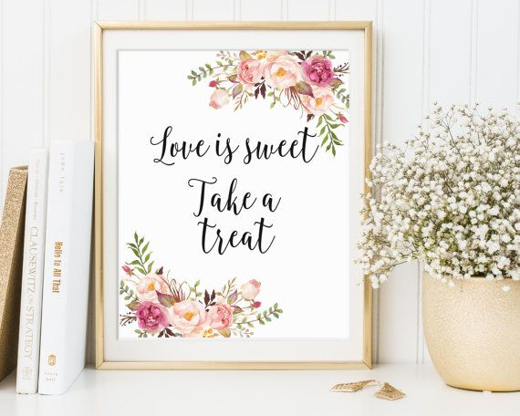 Love Is Sweet Take A Treat, Love Is Sweet Sign, Favor Table Sign, Bridal Shower…