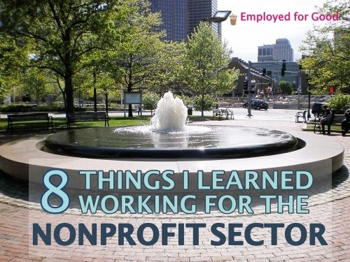 I love working in the nonprofit sector. Here's what I learned so far. #nonprofits #socialsector