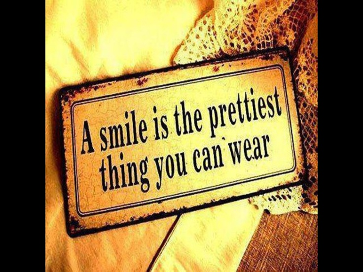 Smile and laugh!