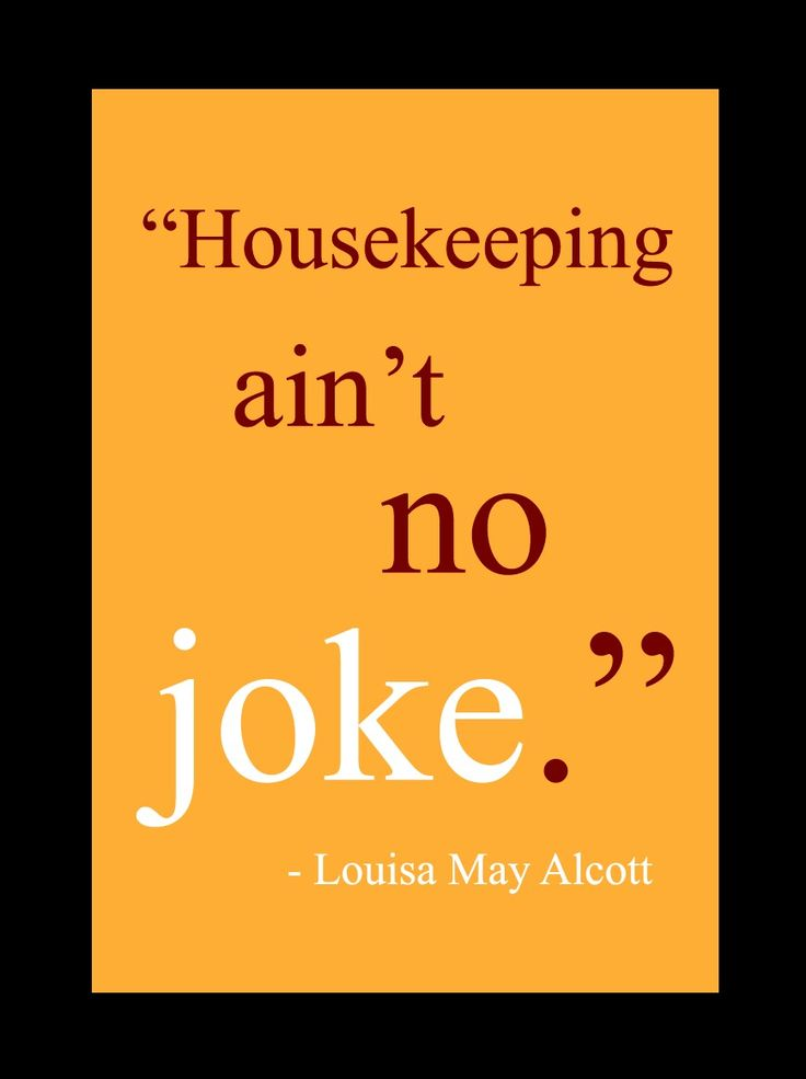 Housekeeping Quotes Unique 76 Best Housekeeping Quotes Images On Pinterest  Funny Stuff Humor . Design Ideas