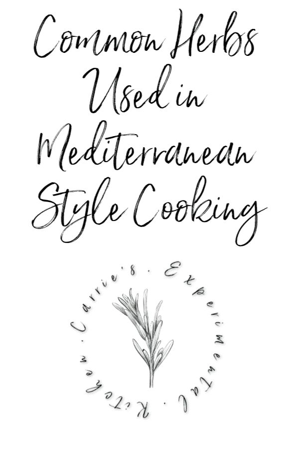 Common Herbs Used in Mediterranean-Style Cooking in 2020