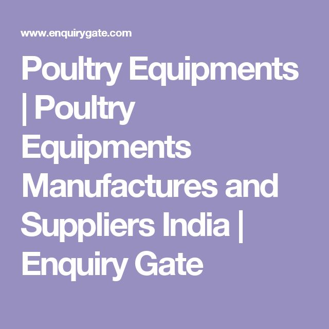 Poultry Equipments | Poultry Equipments Manufactures and Suppliers India | Enquiry Gate