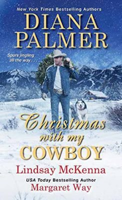 """PB. Holiday magic is in the air in this trio of contemporary romances that includes Diana Palmer's """"Christmas with My Cowboy,"""" in which Meadow Dawson, who has just inherited a Colorado ranch, gets the unexpected gift of love when she matches wits with her neighbor cattleman Dal Blake."""