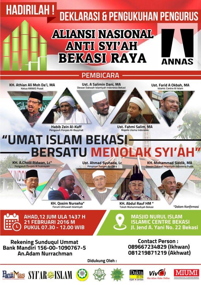 ANNAS Bekasi akan melakukan Deklarasi & Pengukuhan Pengurus Aliansi Nasional Anti Syiah (ANNAS) Bekasi Raya. Berikut susunan acaranya: