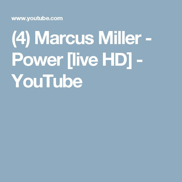 (4) Marcus Miller - Power [live HD] - YouTube
