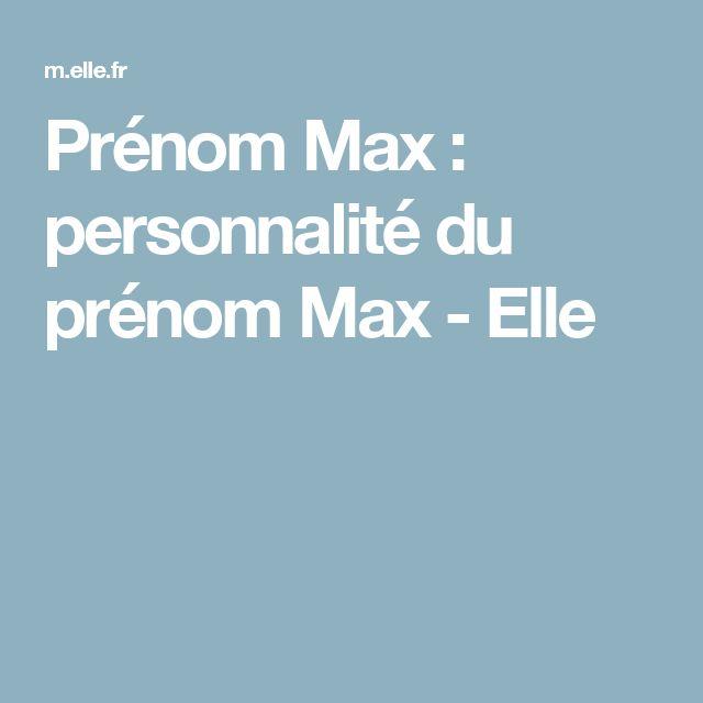 Prénom Max : personnalité du prénom Max - Elle