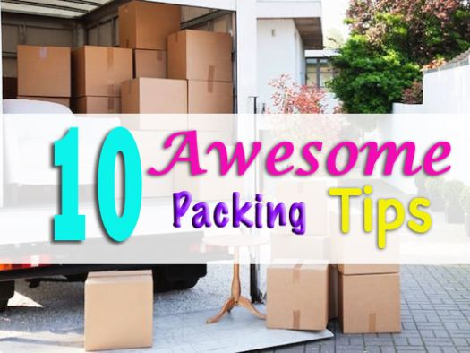 10 Awesome Packing Tips for Moving