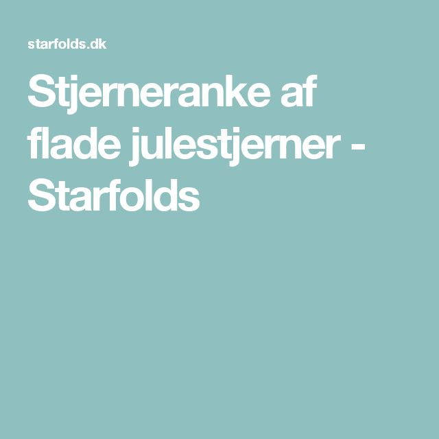 Stjerneranke af flade julestjerner - Starfolds