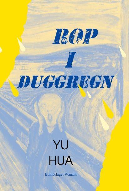 Rop i duggregn av Yu Hua