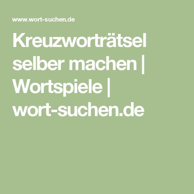 Kreuzworträtsel selber machen | Wortspiele | wort-suchen.de