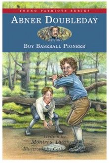 Abner Doubleday, Boy Baseball Pioneer V. 11