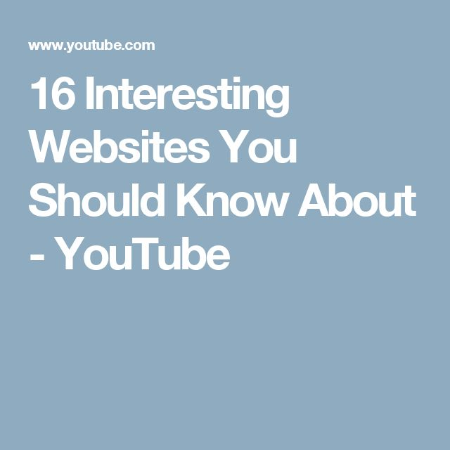 16 Interesting Websites You Should Know About - YouTube