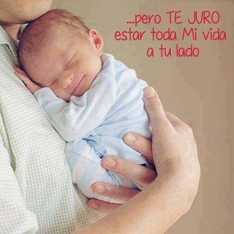 Hijo mío, No te prometo estar toda TU vida contigo...