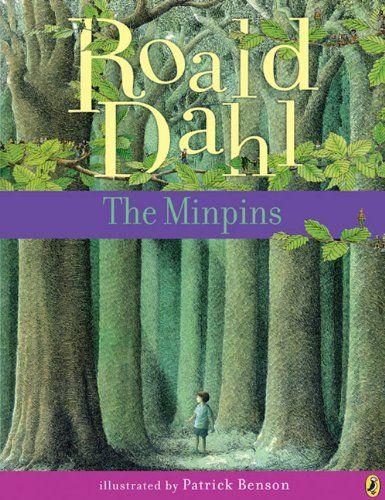 The Minpins by Roald Dahl https://www.pinterest.com/pin/2814818495871262/ #Books #Kids
