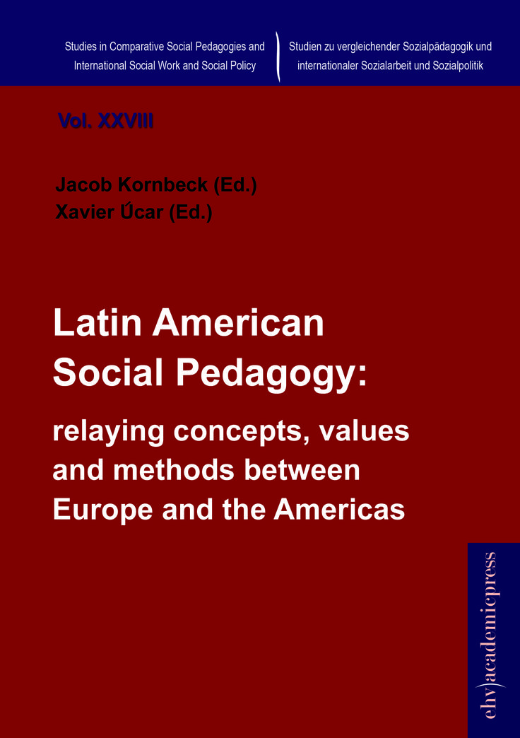 Latin American Social Pedagogy: relaying concepts, values and methods between Europe and the Americas?