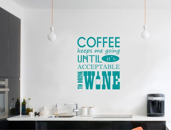 Coffee Wall Sticker Quote Funny Wall Sticker Quote Kitchen Wall