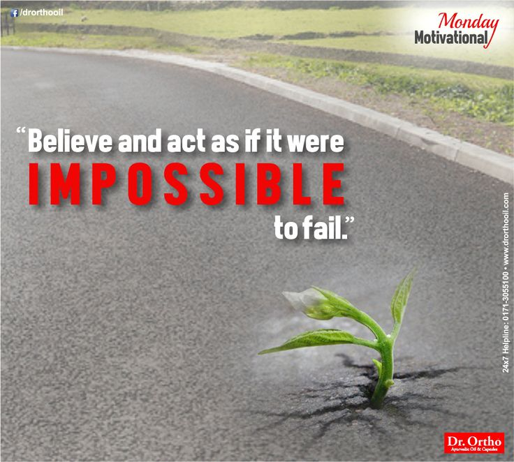 """Dr.Ortho Motivational Thought  """"Believe and act as if it were impossible to fail""""  #mondaymotivation #thoughtoftheday #DrOrtho #Ayurvedicoil  Comment, Like & Share with Everyone.  Buy Dr Ortho Products Online : www.drorthooil.com 