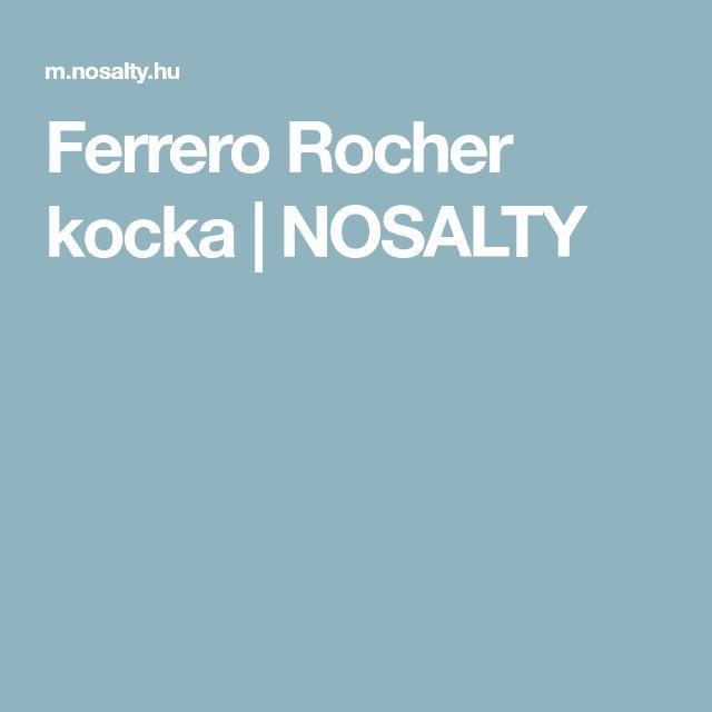 Ferrero Rocher kocka | NOSALTY