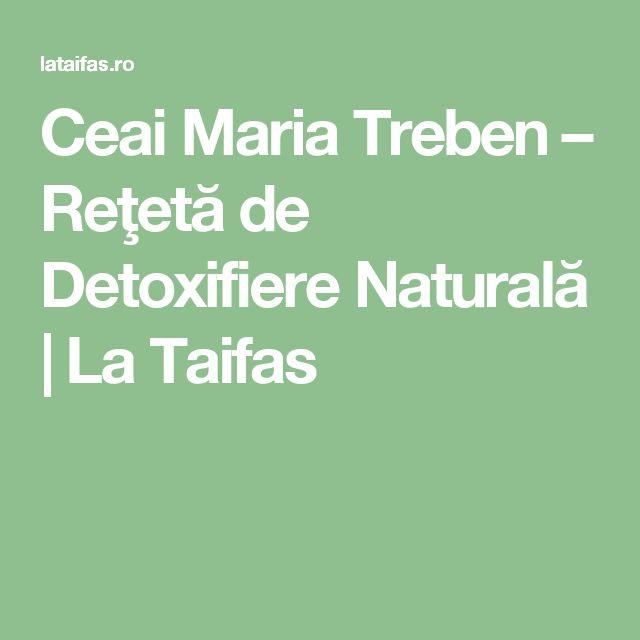 Ceai Maria Treben – Reţetă de Detoxifiere Naturală | La Taifas