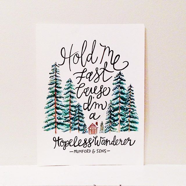 Mumford + Sons / Hopeless Wanderer / Lyrics / Cabin Woods Snow Painting