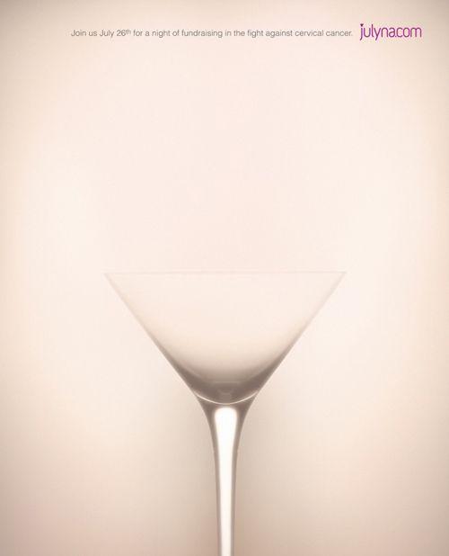 Contre le cancer du col de l'utérus  Des annonces très élégantes réalisées par l'agence canadienne Cossette pour annoncer une soirée de collecte de fonds donnée par l'association Julyana.