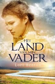 Het land van mijn vader ebook by Lori Benton