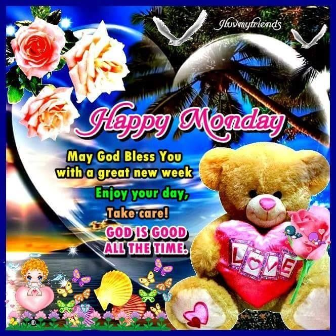 Happy Monday May God Bless Your Week monday good morning monday quotes good morning quotes happy monday have a great week monday quote happy monday quotes good morning monday cute monday quotes monday quotes for family and friends monday greetings