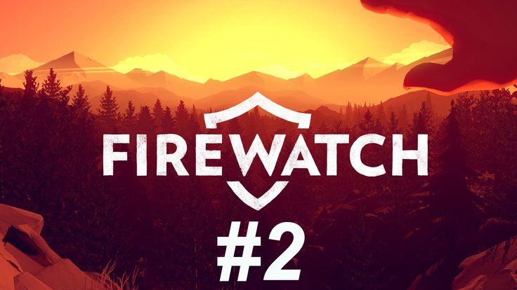 Firewatch - Прохождение #2 | Хулиганы на озере