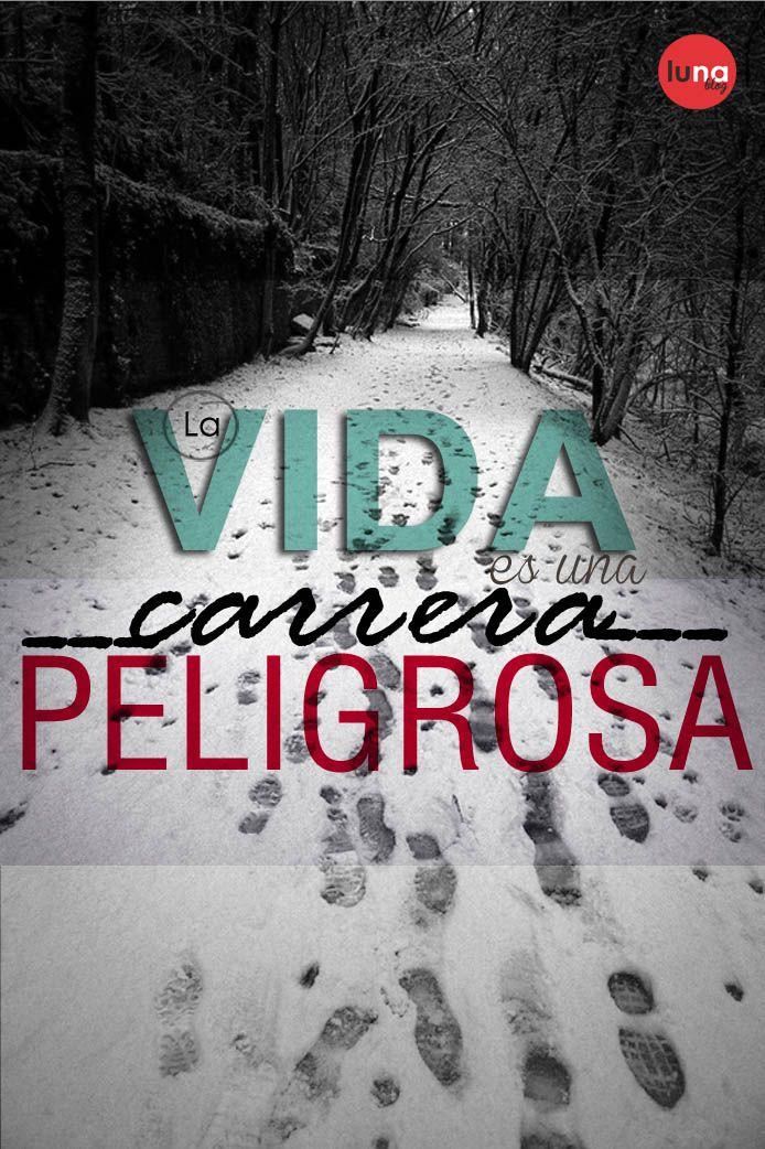 #Frases #Vida #Metas #Vivir #Reflexión  #Peligros