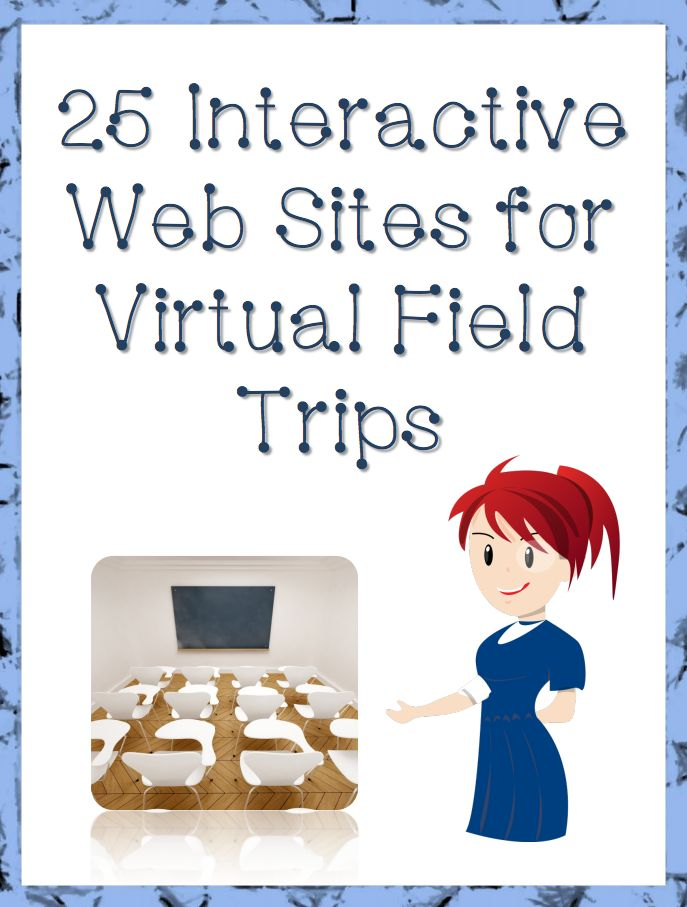 "FREE LESSON - ""25 Interactive Web Sites for Virtual Field Trips"" -  Go to The Best of Teacher Entrepreneurs for this and hundreds of free lessons.  Kindergarten - 12th Grade  #FreeLesson   #TeachersPayTeachers   #TPT   http://www.thebestofteacherentrepreneurs.net/2014/05/free-misc-lesson-25-interactive-web.html"