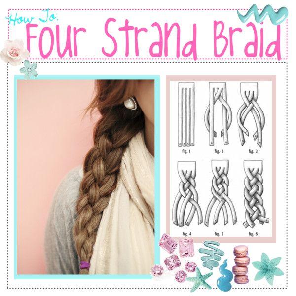 How To: Four Strand Braid