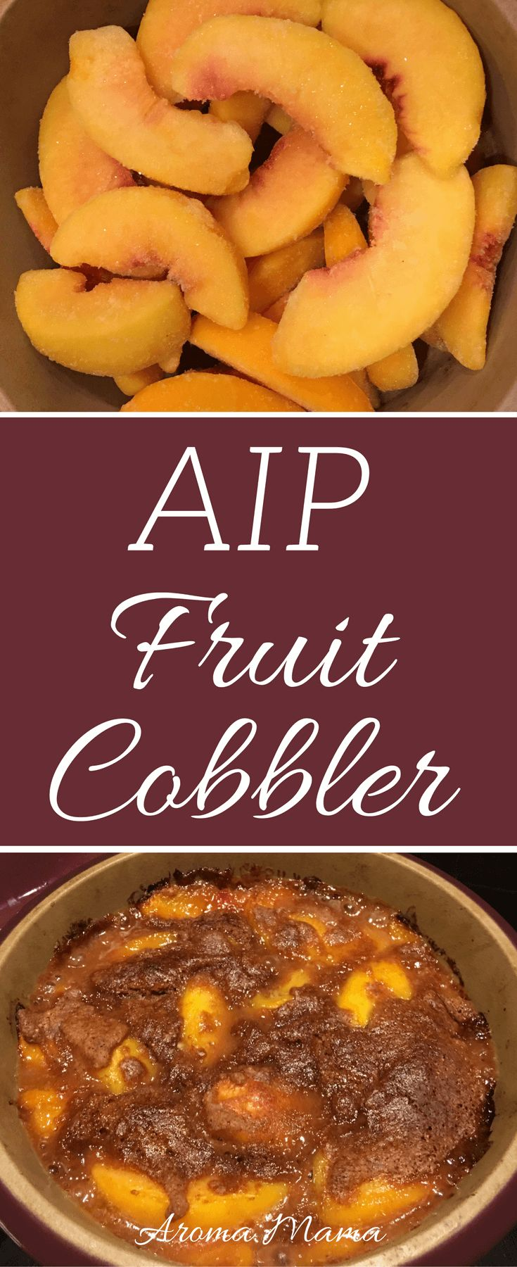 A fruit cobbler recipe that is AIP or Autoimmune Paleo compliant. Use your favorite fruit of choice. My favorites are peaches and blueberries! It's a dessert or healthy snack and kid-approved. via @thearomamama
