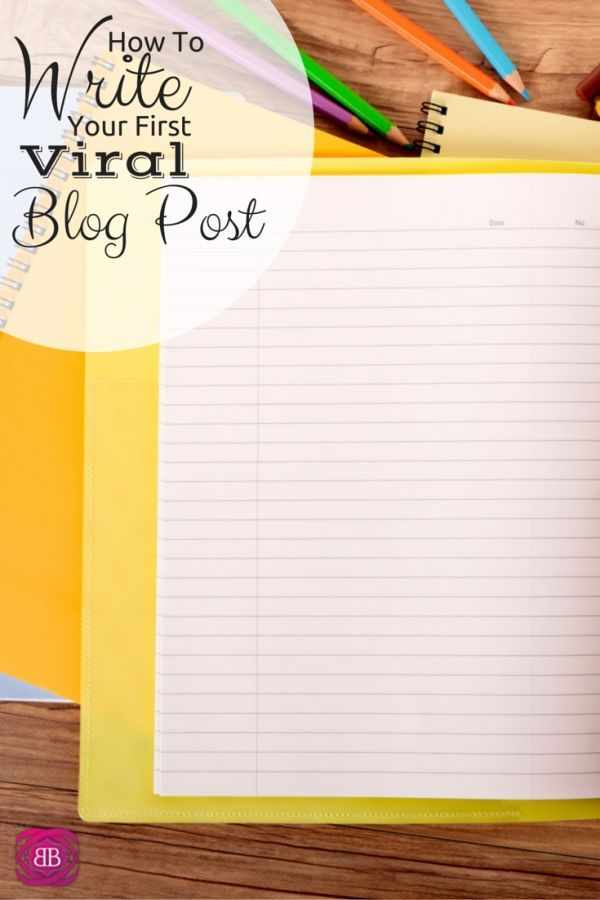 How To Write A Viral Blog Post - How I Wrote My First Viral Blog Post Blogging Business http://www.budgetblonde.com/2014/06/24/first-viral-blog-post/