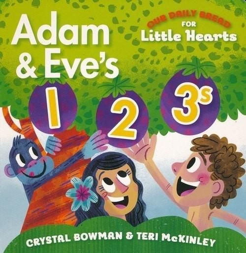 Adam and Eve's 1-2-3s - Our Daily Bread for Little Hearts
