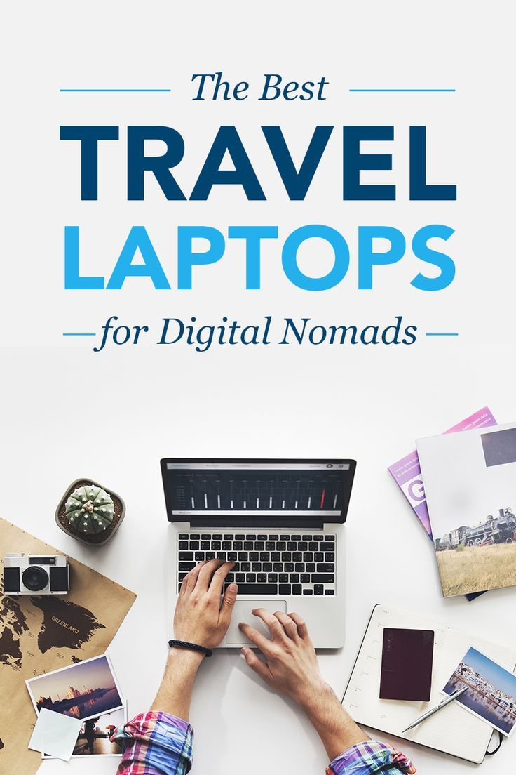 Laptop Günstig 8 Best Travel Laptops For Digital Nomads 2019 The Big Travel